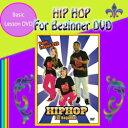 HIP HOP For Beginner 【ヒップホップ ダンスDVD】[メール便送料込]※ご注文後1週間前後の発送※