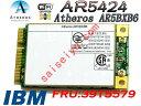 IBM純正 Atheros 5424 AR5BXB6802.11a/b/g MINI PCI-E無線LANカードFRU:39T5579