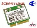 DELL純正 Dell Wireless DW1704 + 汎用 Broadcom BCM943142HM 無線LANカード