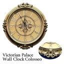 掛時計 壁掛け時計 アンティーク ヨーロッパ調 レトロ おしゃれ 高級 ローマ ビクトリアンパレス / ウォールクロック コロッセオ