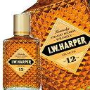 IWハーパー 12年 750ml [バーボン・ウイスキー]【ラッキーシール対応】
