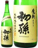 【日本酒】 東北銘醸 初孫 魔斬(とうほくめいじょう はつまご まきり)1800ml