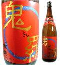 極辛口 本醸造 鬼羅 (きら) [1800ml][日本酒][福島県][末廣酒造]