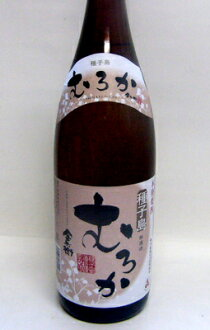 1,800 ml of Tanegashima soldier of the Imperial Guard むろか 25 degrees Kim