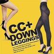 CC+ダウンレギンス:2個セット※9月下旬頃出荷※(CC+ DOWN LEGGINGS ウエスト:60cm〜85cm ヒップ:80cm〜95cm ダイエット レギンス インナー)