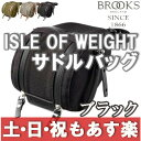 【返品保証】 ブルックス サドル Brooks ISLE OF WEIGHT サドルバッグ サイズL 1.8L ブラック 【あす楽】
