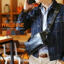 ショッピングボディバッグ 【クーポンで10%OFF】HALEINE 横型 ボディバッグ 牛革 日本製 アレンヌ メンズ 本革 男性 ギフト プレゼント ブランド バレンタイン