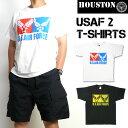 HOUSTON ヒューストン メンズ Tシャツ 半袖ミリタリーTシャツ USAF2 21504...