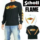 Schott ショット メンズ Tシャツ 長袖プリントTシャツ FLAME 日本製 送料無料 プレゼント ギフト 3183071