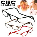 クリックリーダー clic readers シニアグラス リーディンググラス 老眼鏡