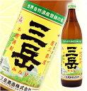 芋焼酎 三岳(みたけ) 25度 900ml【三岳酒造】【販売店限定】