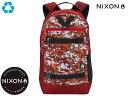 ショッピングnixon 国内正規品 ニクソン NIXON ランサック バックパック リュック マティス Ransack Backpack Matisse C30253390-00 リュック アウトドア スケート ストリート サーフィン メンズ レディース 26L