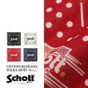 ショッピングschott Schott/ショット 公式通販   Schott/ショット/COTTON BANDANA POLKA DOTS/バンダナ ポルカドット