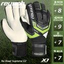 足球 - reusch(ロイシュ)リロードサプリーム X1 3570561(サッカー/キーパー/グローブ)