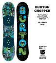 BURTON CHOPPER 80-90-100-110-115-120-125-130センチ バートン チョッパー 2020モデル キッズ スノーボード