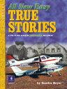【送料無料】【True Stories Level 2 All New Easy True Stories: Student Book (True Stories (Pearson Longman))】 013118265x