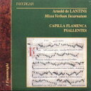 【送料無料】【Lantins: Missa Verbum Incarnat】