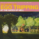 【送料無料】【Ego Tripping at the Gates of Hell】 b0000jmlvc