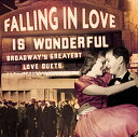 【送料無料】【Falling in Love Is Wonderful: B'Way Greatest】 b000dz7y5q