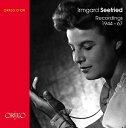 【送料無料】【イルムガルト・ゼーフリート録音集 1944 - 67年 (Irmgard Seefried Recordings 1944 - 67) (4CD) [輸入盤]】 b00grhbdgu