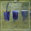 【送料無料】【ヘンドリク・アンドリーセン:交響的作品集 第3集】 b00vh69430