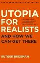 ☆春の特別企画☆エントリーで当店全品ポイント5倍!【Utopia for Realists: And How We Can Get There】 1408890275