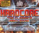 【Ministry of Sound: Hardcore 1994-2009】 b001jjy7ku