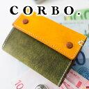 【選べる実用的ノベルティ付】 CORBO. コルボ 財布-A...