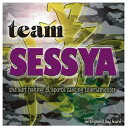 б┌╣╪╞■е╫еье╝еєе╚б█team SESSYAе╣е╞е├елб╝бб╛бббб╩2╦чб╦бб9б▀9бб5б▀5
