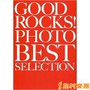 GOOD ROCKS! PHOTO BEST SELECTION / シンコーミュージックエンタテイメント