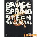 輸入 ギタースコア BRUCE SPRINGSTEEN/WRECKING BALL / シンコーミュージックエンタテイメント