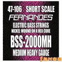 FERNANDES BSS2000MH NI ベース弦 ミディアムヘビーゲージ 047-106 【ショートスケール用】 【フェルナンデス】