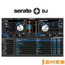 Serato Serato DJ DL DJソフトウェア 【セラート】【国内正規品】【ダウンロード版