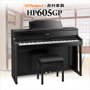Roland HP605GP (黒 木調仕上げ) 電子ピアノ 88鍵盤 【ローランド】【島村楽器限定