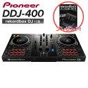 【パーフェクトガイドプレゼント】Pioneer DJ DDJ-400 DJコントローラー [ rekordbox DJ]付属 【パイオニア】