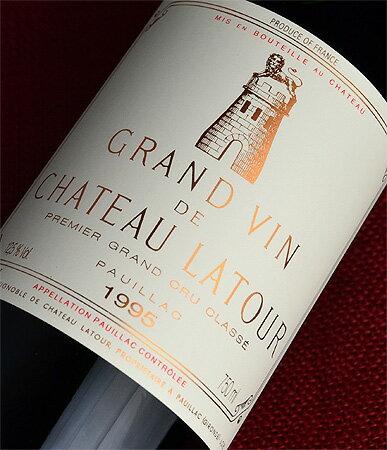 ◆ Chateau Latour [1995].