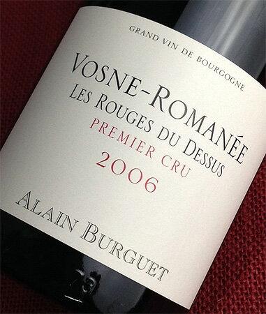 Alan Burg Vosne Romanée grade 1 Le Rouge du Duce [2006]