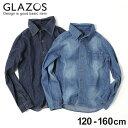 【GLAZOS】ダンガリーシャツ 120cm 130cm 1...