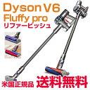 ダイソン V6 フラフィ プロ リファービッシュ 米国V6シリーズ上位モデル コードレス掃除機(ダイレクトドライブクリーナーヘッド付属機種) Dyson V6 Fluffy pro Cordless Vacuum (Certified Refurbished)米国正規品 並行輸入品