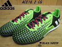 ♪adidas ACE 16.2 CG▼CBLACK/SGREEN AF5295▼アディダス エース サッカートレーニング フットサルシューズ