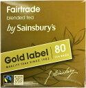 ショッピングフェアトレード Sainsburys (セインズベリー) ゴールドラベル ティーバッグ フェアトレード×80