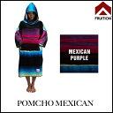 FRUITION フリューション PONCHO MEXICAN タオル ポンチョ メキシカン