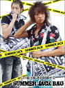 2007年夏は俺達が制覇【ジャック】する!!2007/6/18(月)19:00予約販売開始!!完全限定SUMMER JACK BAG