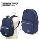 ショッピング男性 Herschel Supply ハーシェル サプライ LAWSON BACKPACK リュック バックパック バッグ 鞄 メンズ レディース ユニセックス 通学 通勤 アメカジ シンプル