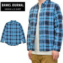 【割引クーポン配布中】 バンクス ジャーナル シャツ BANKS JOURNAL VANISH L/S SHIRT ネルシャツ チェックシャツ メンズ S-XL ブルー WLS0112