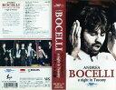 【VHSです】トスカーナの夜 [アンドレア・ボチェッリ] 中古ビデオ [K]【中古】