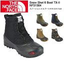 ノースフェイス ブーツ THE NORTH FACE スノーショット 6 ブーツテキスタイルII Snow Shot 6 Boot TX-II/NF51564【...