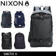 ニクソン リュック NIXON ニクソン リュック スミス2 NIXON SMITH II ニクソン バックパック ニクソン nixon-014