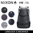 ニクソン リュック NIXON バックパック LANDLOCK II NC1953 16年モデル