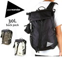 アンドワンダー and wander バックパック リュック アウトドア 軽量 30L backpack AW-AA912 【カバン】